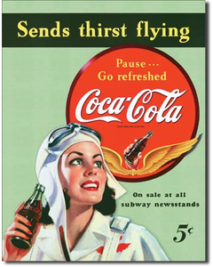 Coca-Cola Sends Thirst Flying Metal Sign