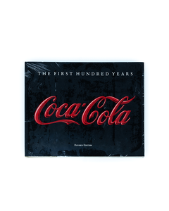 Coca-Cola: The First Hundred Years Collector's Book
